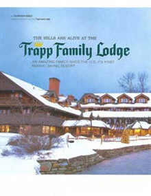 The Hills are Alive at Trapp Family Lodge
