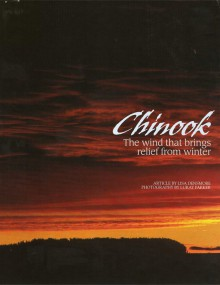 Chinook: The Wind That Brings Relief from Winter